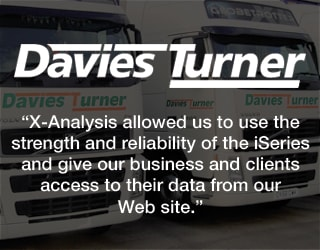 Davies Turner - X-Analysis allowed us to use the strength and reliability of the iSeries and give our business and clients access to their data from our web site