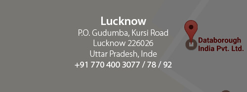 Lucknow. Databorough India Pvt. Ltd. Atrauli, Kursi Road, Po-SDVP. Lucknow, U.P. Inde 2260262. +91 770 400 3077 / 78 / 92