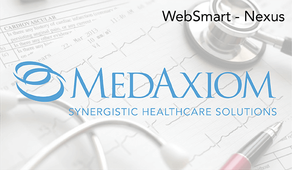 MedAxiom used WebSmart - Nexus